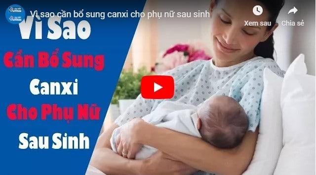 video thực phẩm bổ sung canxi cho mẹ sau sinh
