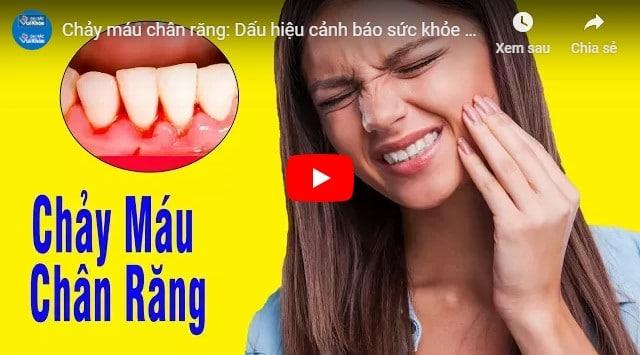 video chảy máu chân răng khi mang bầu