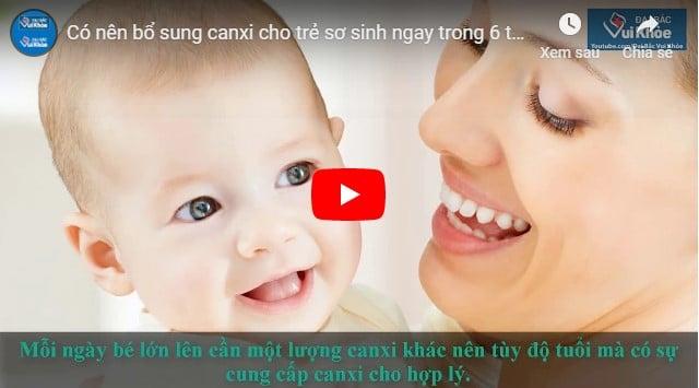 video sản phẩm bổ sung canxi cho trẻ sơ sinh